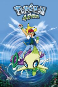 Pokémon 4Ever: Celebi – Voice of the Forest