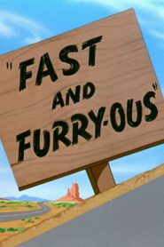 Fast and Furry-ous